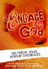 Sam & Sara Hargreaves - Engage With God: Multimedia Visual Worship Experiences