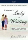Jackie Kendall - Raising A Lady In Waiting DVD