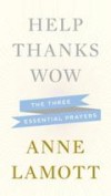 Anne Lamott - Help Thanks Wow