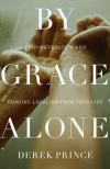 Derek Prince - By Grace Alone