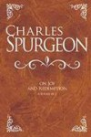 Charles Spurgeon - Charles Spurgeon On Joy And Redemption