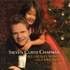 Steven Curtis Chapman - All I Really Want For Christmas