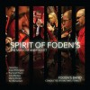 Foden's Band - Spirit Of Foden's: The Music Of Andy Scott