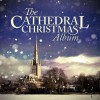 The Scottish Festival Singers - The Cathedral Christmas Album