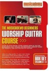 Musicademy - Worship Guitar Course: Beginners Box Set