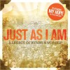 Various - Just As I Am: A Legacy Of Hymns And Worship