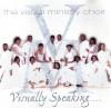Visual Ministry Choir - Visually Speaking