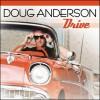 Doug Anderson - Drive