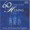 Various - 60 Timeless Hymns