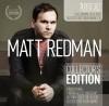 Matt Redman - Collector's Edition