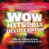 Various - WOW Hits 2015 Deluxe Edition