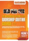 Musicademy - Worship Guitar Course: Intermediate Vol 3