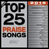 Various - Top 25 Praise Songs 2015 Edition