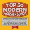 Maranatha! Music - Top 50 Modern Praise (2015)