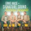 Ernie Haase & Signature Sound - Happy People