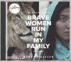 Bobbie Houston - The Brave Series Part One: Brave Women Run In My Family