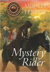Miralee Ferrell - Mystery Rider
