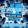 Various - #Worship: Revelation Song