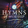 Various - In Christ Alone: Hymns Of Worship
