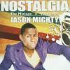 Jason Mighty - Nostalgia