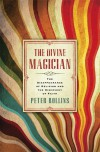 Peter Rollins - The Divine Magician