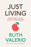 Ruth Valerio - Just Living