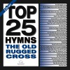 Various - Top 25 Hymns - The Old Rugged Cross - Green