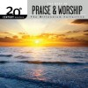 Various - 20th Century Masters: The Millennium Collection The Best Of Praise And Worship