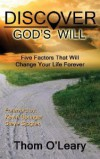 Thom O'Leary - Discover God's Will