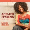 Lynda Randle - Ageless Hymns Songs Of Joy