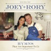 Joey+Rory - Hymns That Are Important To Us
