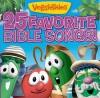 VeggieTales - 25 Favourite Bible Songs