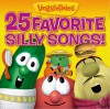 VeggieTales - 25 Favourite Silly Songs