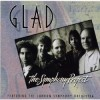 Glad - The Symphony Project