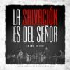 Sovereign Grace Music - La Salvación es del Señor