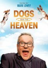 Mark Lowry - Dogs Go To Heaven