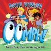 Doug Horley - Oomph!: Fun And Funky Praise And Worship For Kids