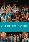 Bill & Gloria Gaither - Give The World A Smile