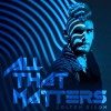 Colton Dixon - All That Matters single