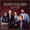 Gaither Vocal Band - We Have This Moment