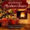 Jamie Conway - 20 Piano Christmas Classics