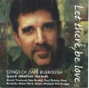 Various - Let There Be Love: Songs Of Dave Bilbrough