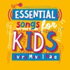 Various - Essential Songs For Kids: Every Move I Make