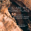 Maranatha! Music - You Are My Hiding Place: 50 Classic Maranatha Praise & Worship songs