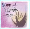 Various - Songs 4 Worship: God Is Great