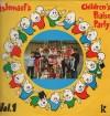 Ishmael - Ishmael's Children's Praise Party Vol 1