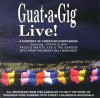 Various - Guat-A-Gig Live!