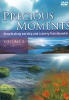 Precious Moments - Precious Moments: Breathtaking Worship And Scenery From Keswick Vol 2