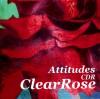 ClearRose - Attitudes