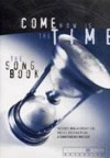 Vineyard UK - Come Now Is The Time Songbook